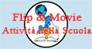 FLIP E MOVIE PROGETTI